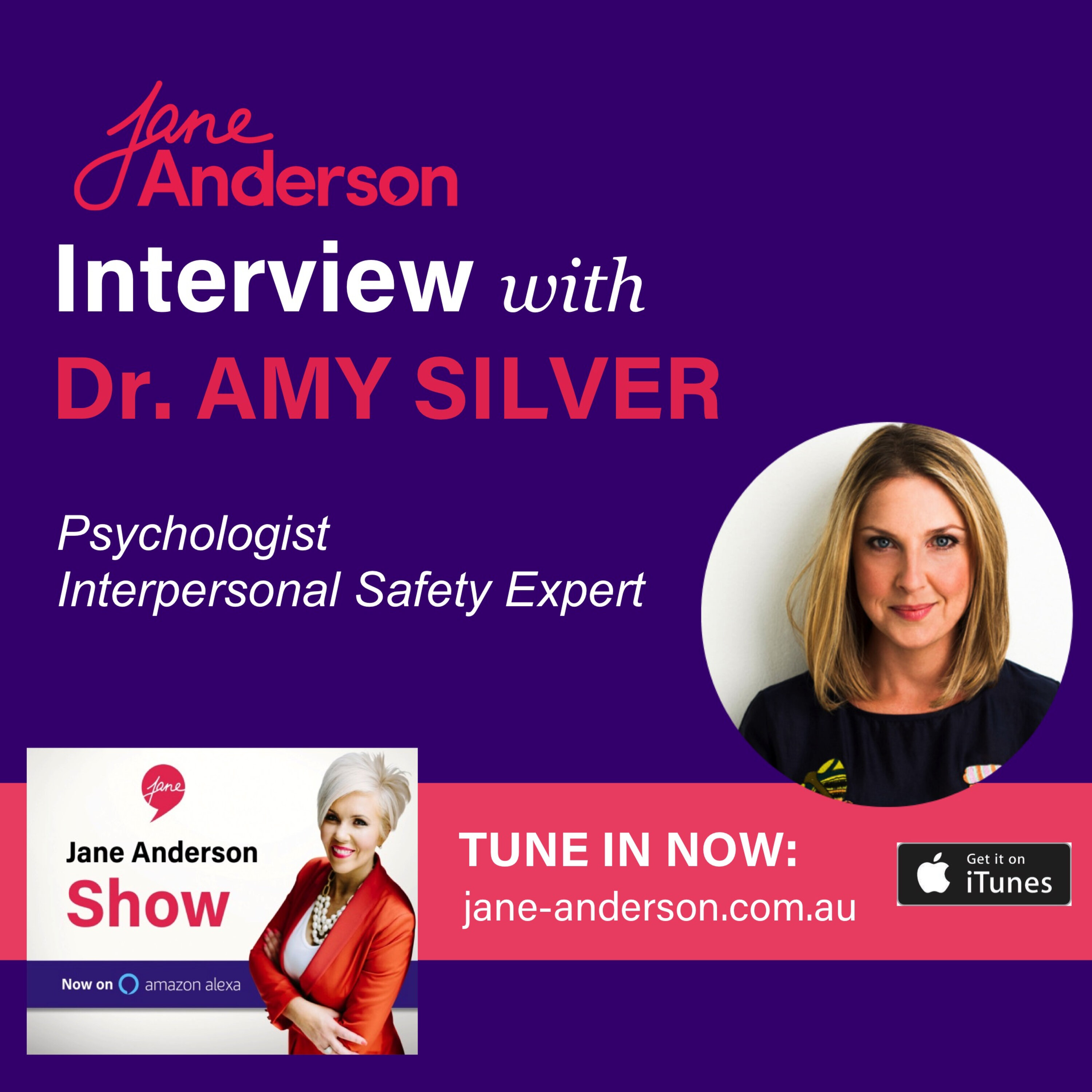 Episode 40 - Interview with Interpersonal Safety Expert Dr. Amy Silver
