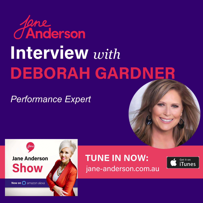 Episode 32 - Interview with Performance Expert Deborah Gardner