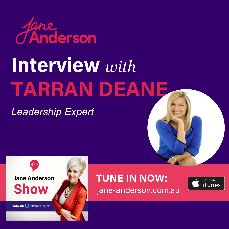 Episode 38 - Interview with Leadership Expert Tarran Deane