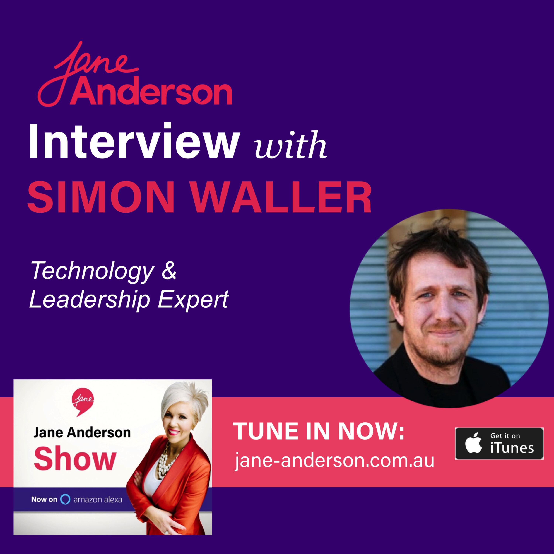 Episode 5 - Technology and Leadership Expert Simon Waller