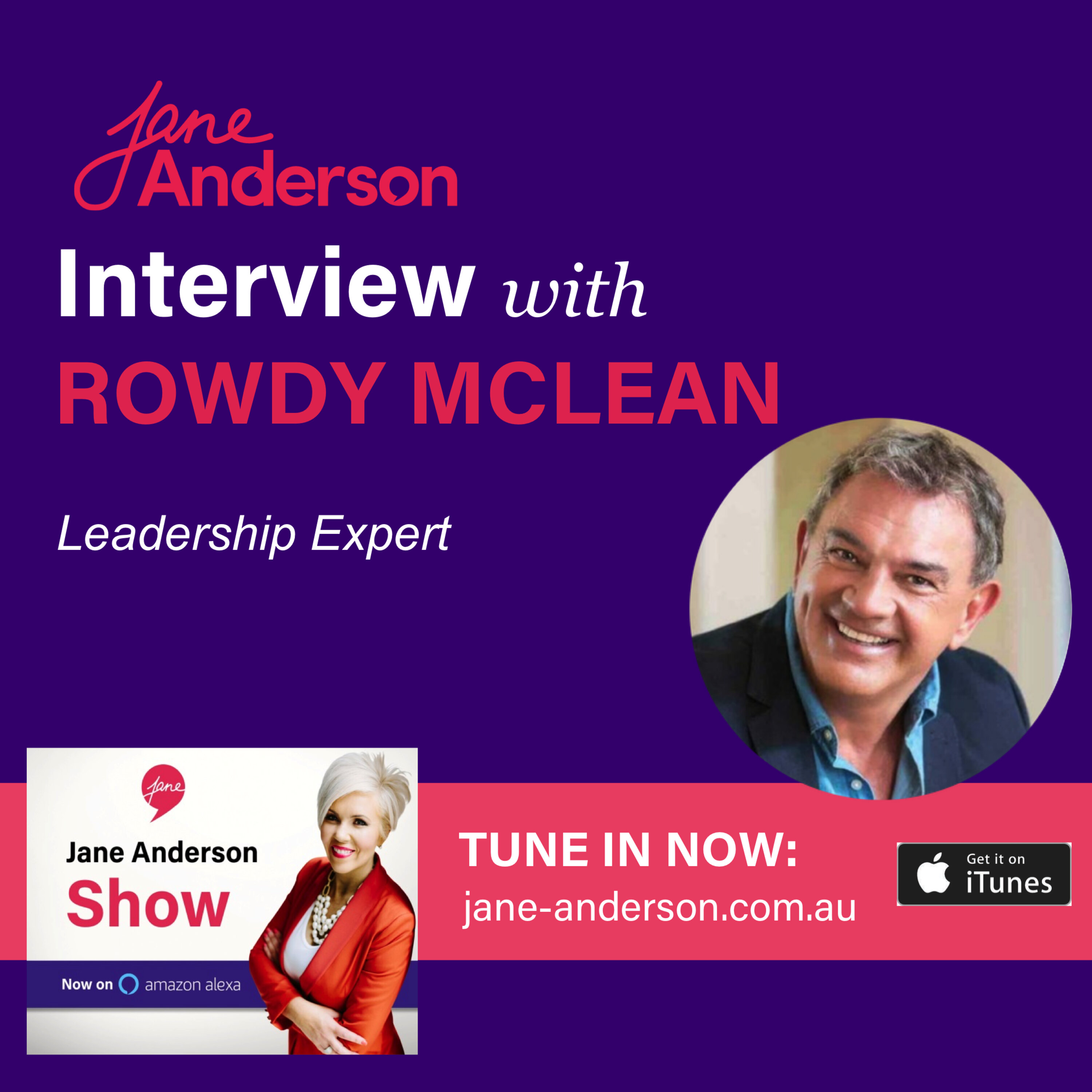 Episode 31 - Interview with Leadership Expert Rowdy McLean