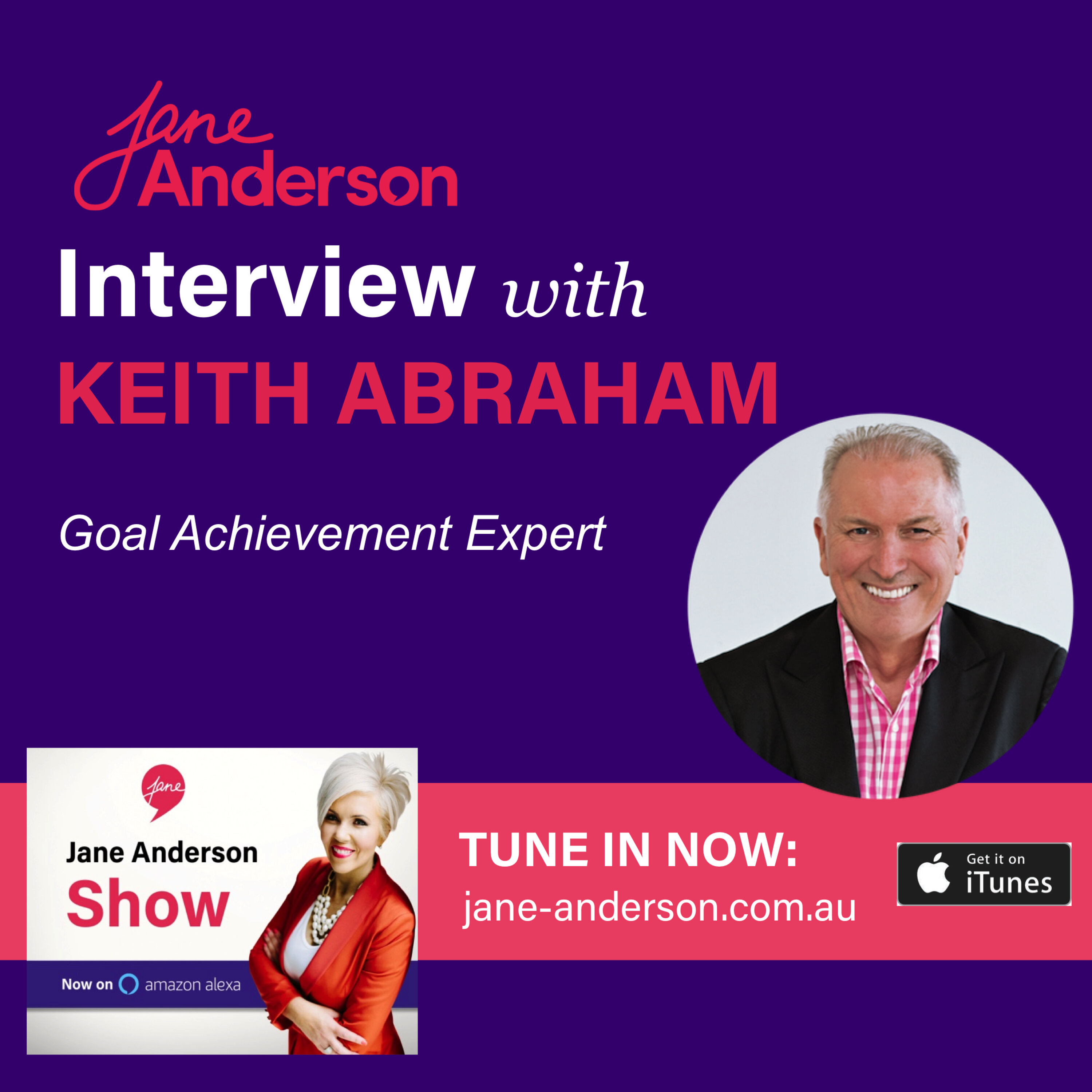 Episode 35 - Interview with Goal Achievement Expert Keith Abraham