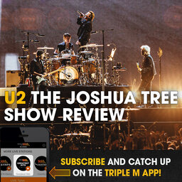 """""""They're always going to have a big show"""" on U2's The Joshua Tree tour before it comes to Australia."""