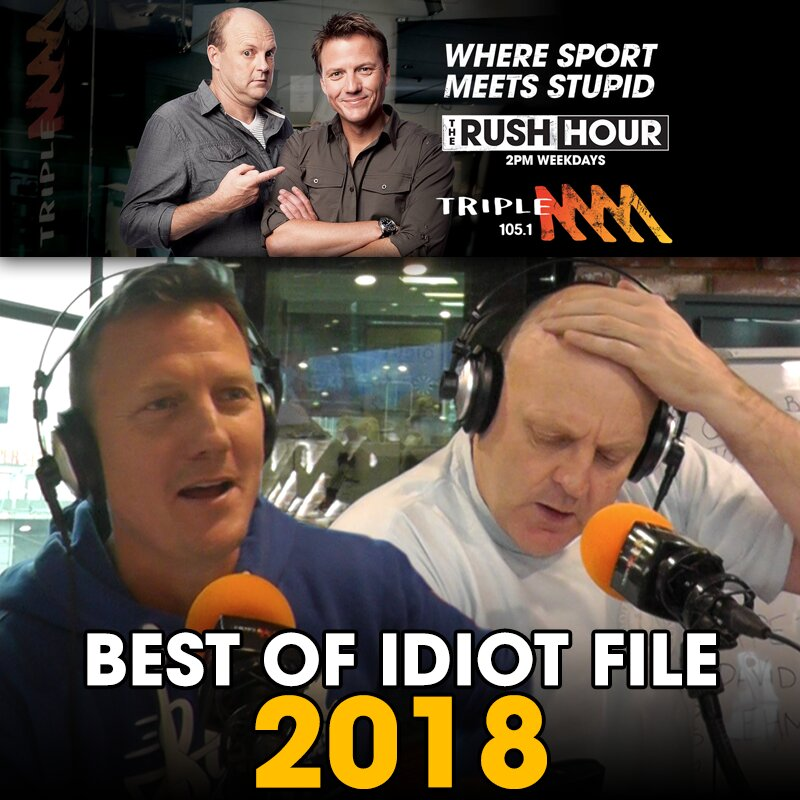 The Best Of Billy's Idiot File: 2018