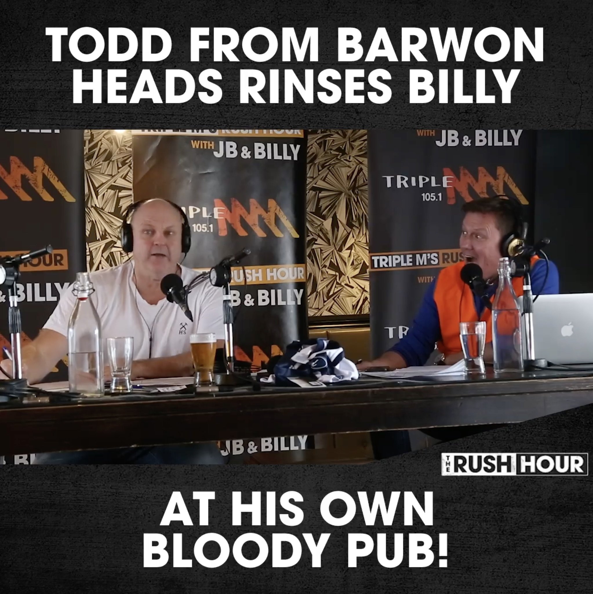 Todd from Barwon Head rinses Billy in his own pub