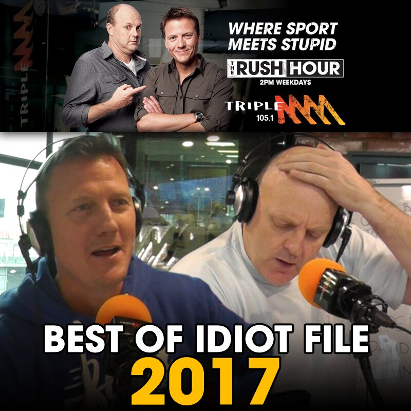 The Best Of Billy's Idiot File: 2017