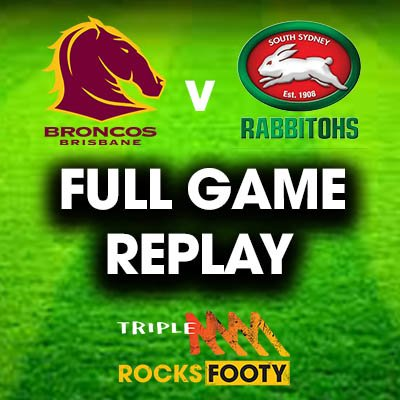 FULL GAME REPLAY | RD 23 Broncos v Rabbitohs