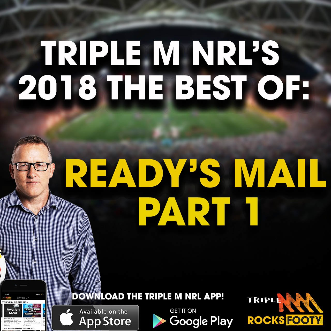 Triple M NRL's 2018 Best Of: Ready's Mail Part One