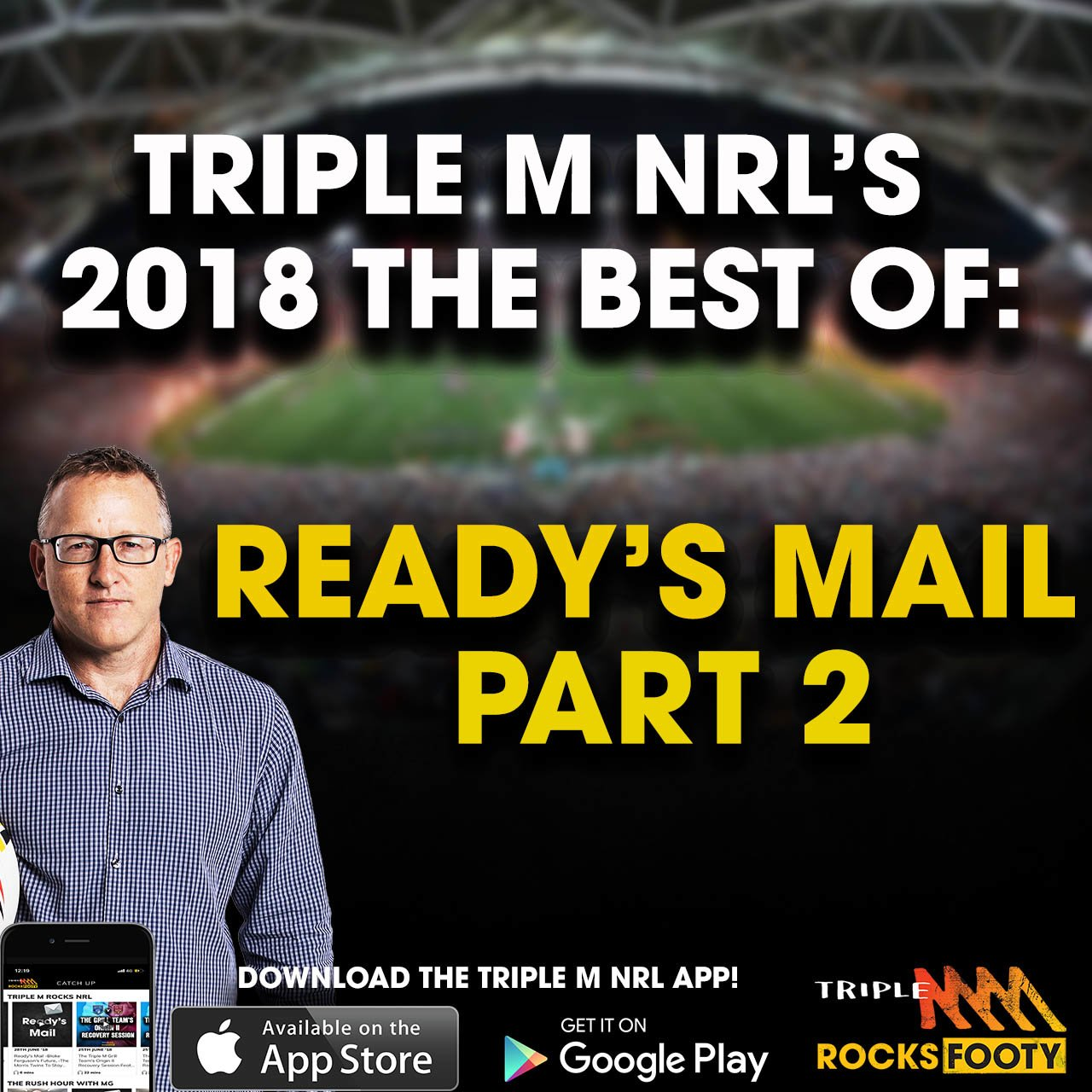 Triple M NRL's 2018 Best Of: Ready's Mail Part Two