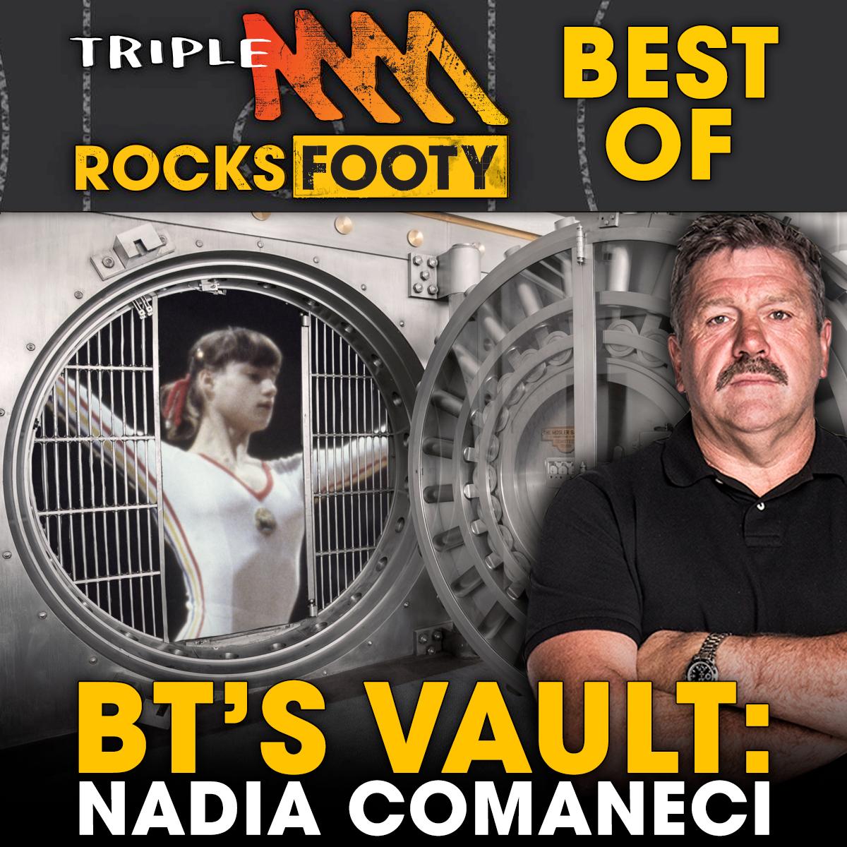 BT's Vault: Nadia Comaneci