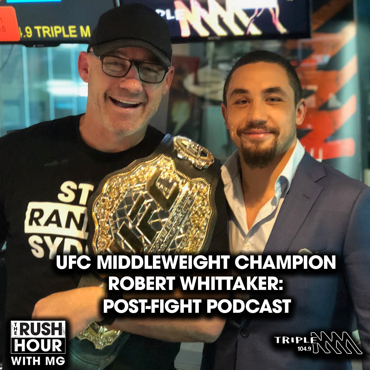 The Champ Is Here - Special Robert Whittaker Post Fight Podcast
