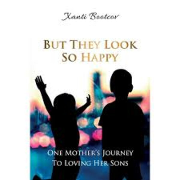 Family Matters: But they Look so Happy - a story of adoption