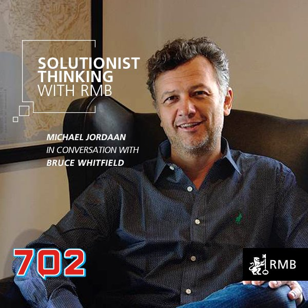 Solutionist Thinking Ep 5 - Michael Jordaan