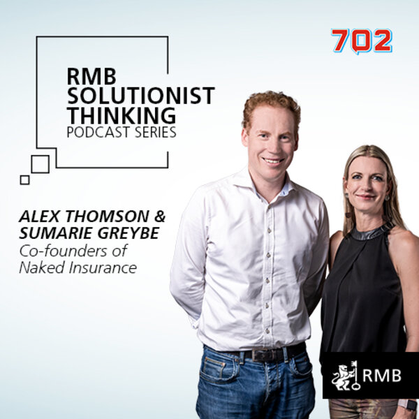 RMB Solutionist Thinking - Alex Thomson and Sumarie Greybe