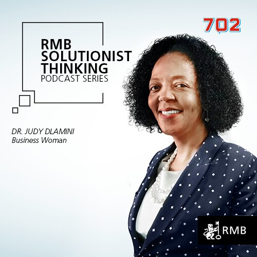 RMB Solutionist Thinking - Dr Judy Dlamini