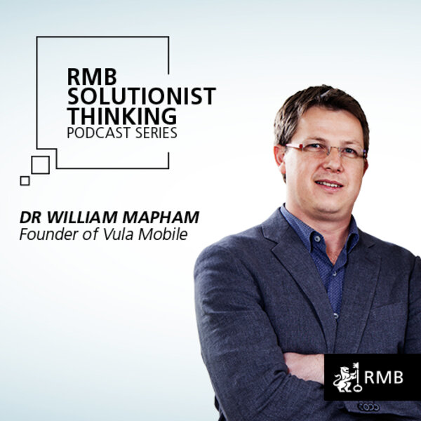 RMB Solutionist Thinking - Dr William Mapham