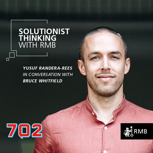 Solutionist Thinking Ep 6 - Yusuf Randera-Rees