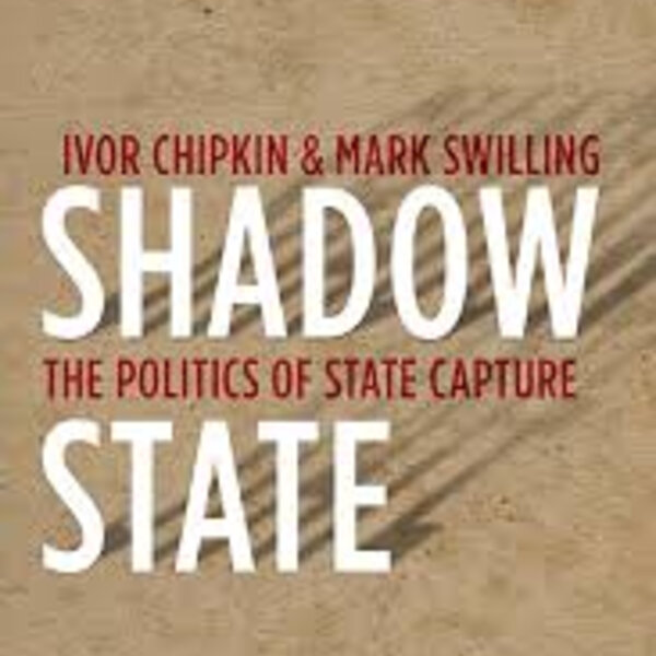 State capture and the shadow state, and how Zuma was involved