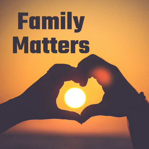 Family Matters- changing old habits and creating new ones