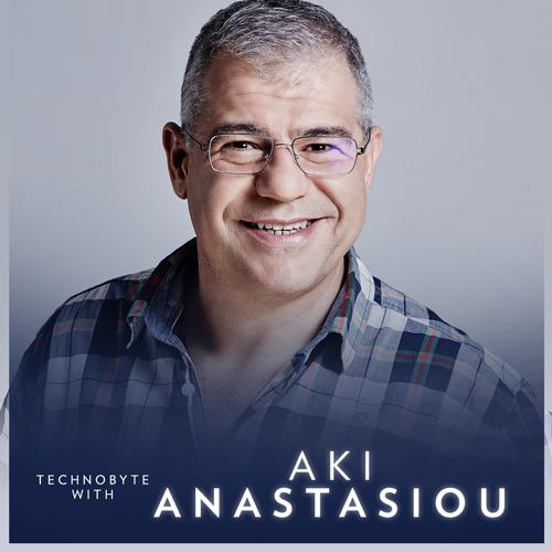 Technobyte with Aki Anastaciou