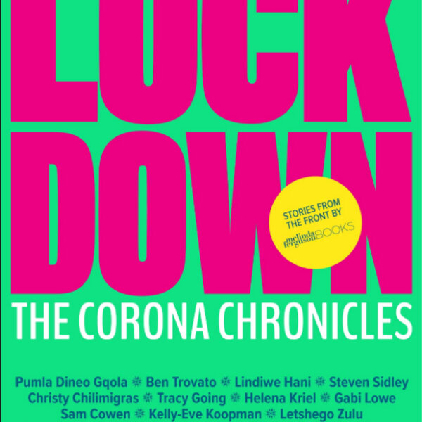 Lockdown: The Corona Chronicles