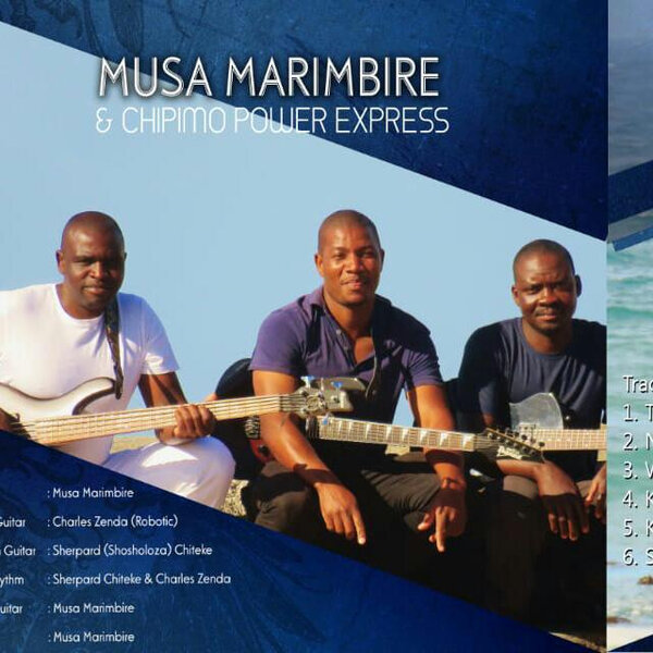Musa Marimbire & Chipimo Power Express