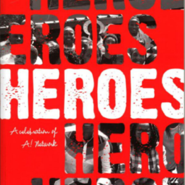 'Heroes', published by ACTIVATE!
