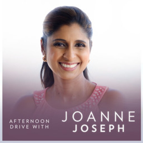3:45 pm - Afternoon Drive with Joanne Joseph