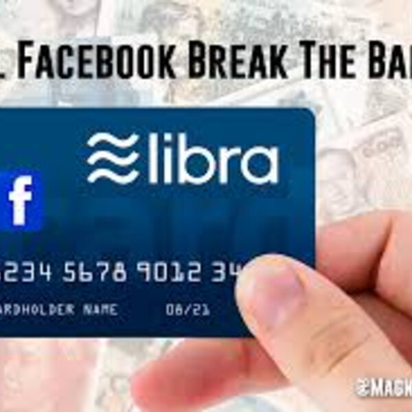 Is Libra coming for your bank?