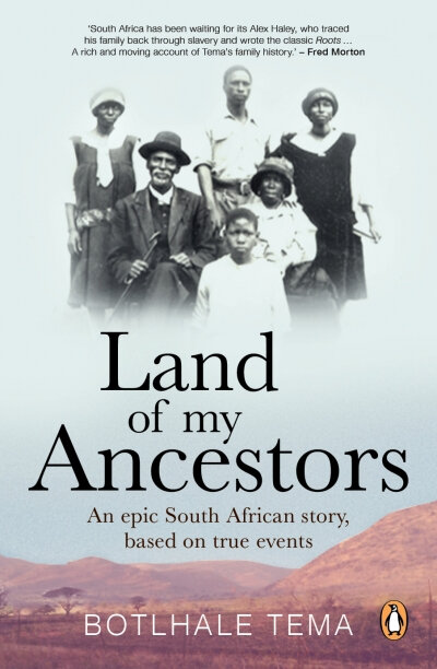 Land of My Ancestors by Tema, Botlhale