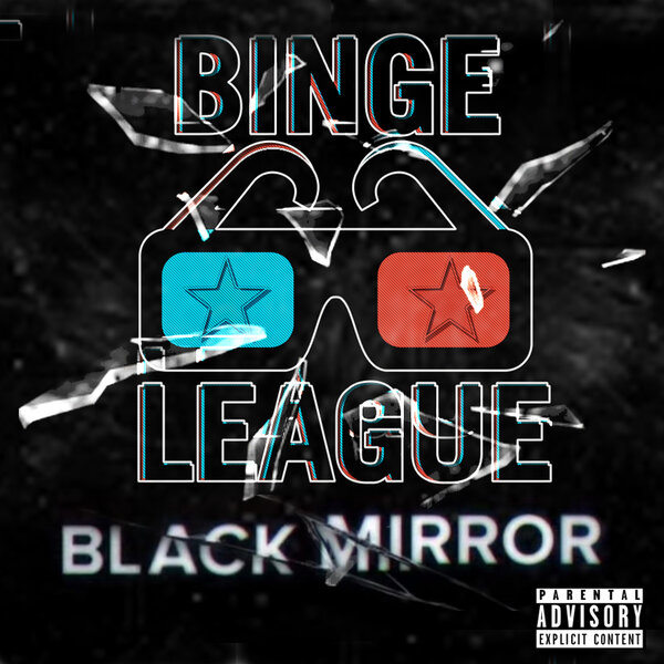 Is Black Mirror season 5 a little risque? #BingeLeague