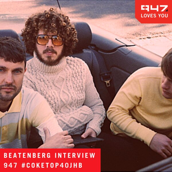 Interview with Beatenberg on the #CokeTop40JHB