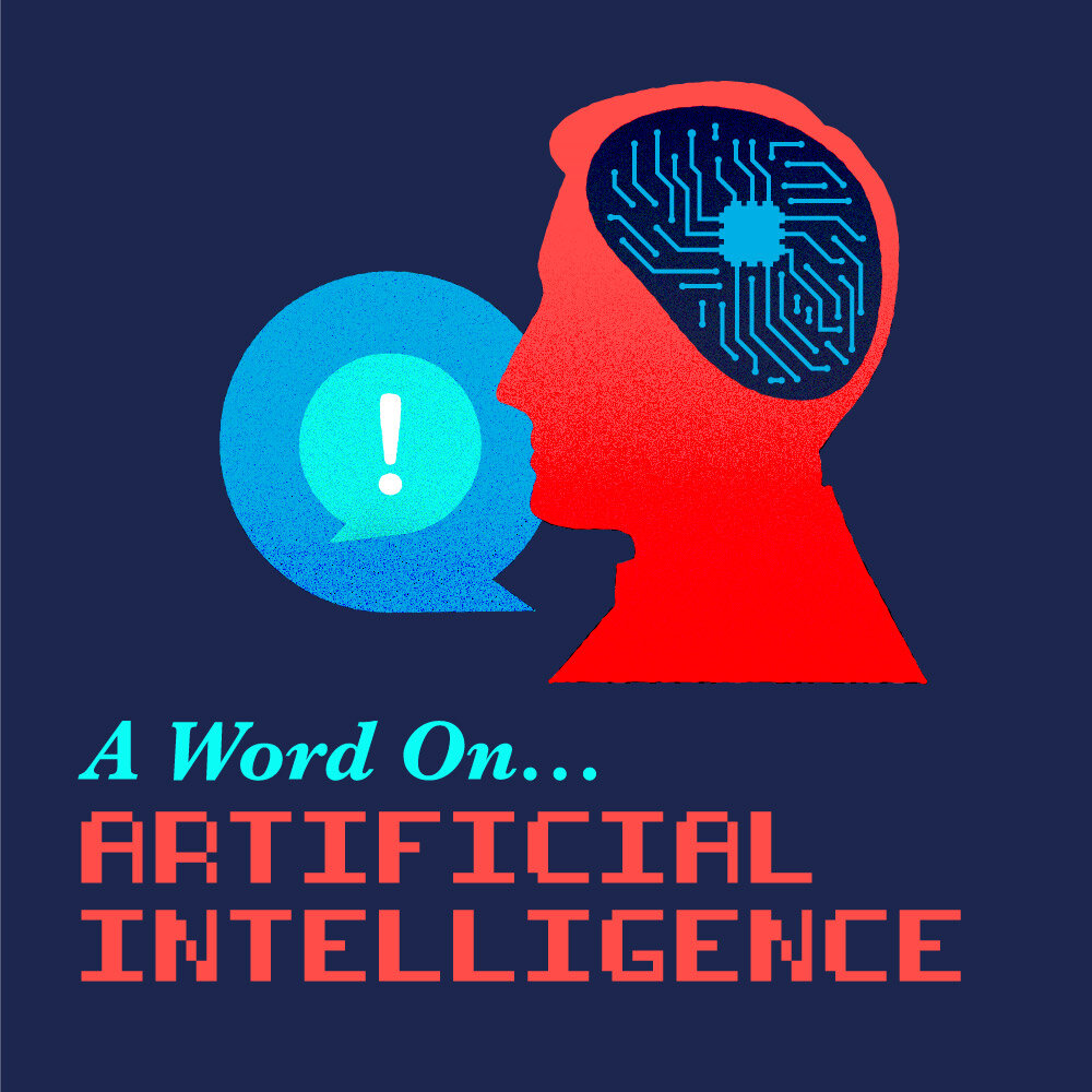 A Word On Artificial Intelligence (A.I.) Episode 3