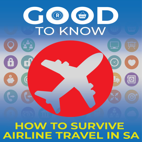 Good to know about surviving airline travel in SA