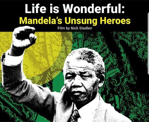 District 6 Museum screens 'Life is Wonderful: Mandela's Unsung Heroes'