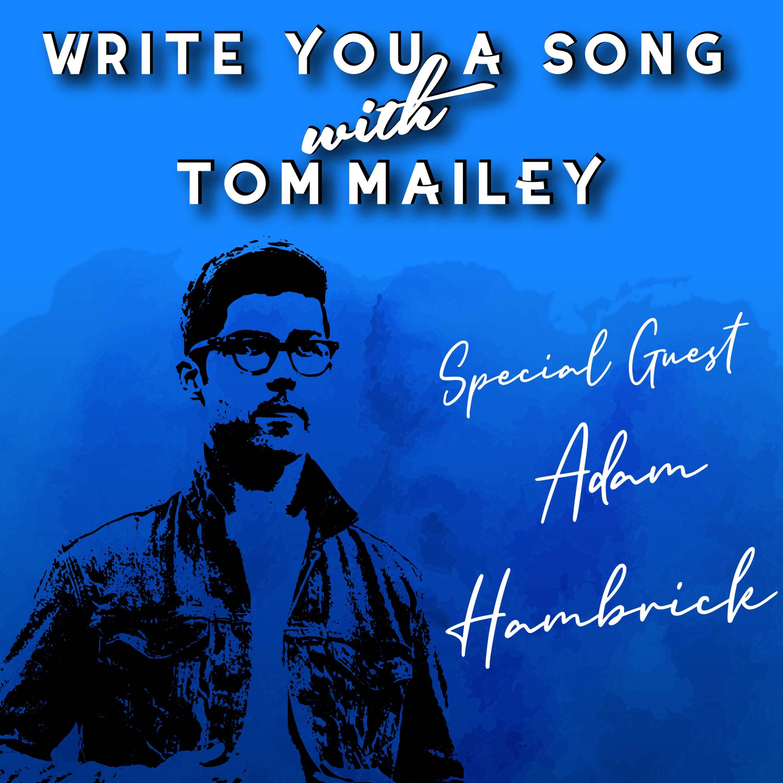 Adam Hambrick: Small Batch Songwriting