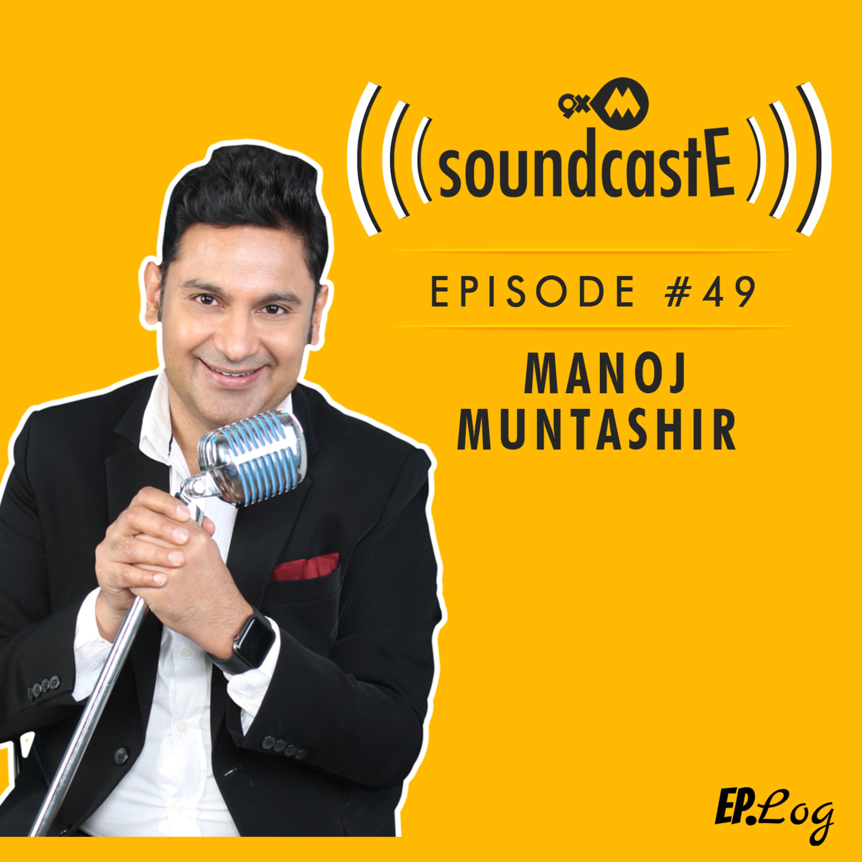 Ep.49: 9XM SoundcastE - Manoj Muntasshir