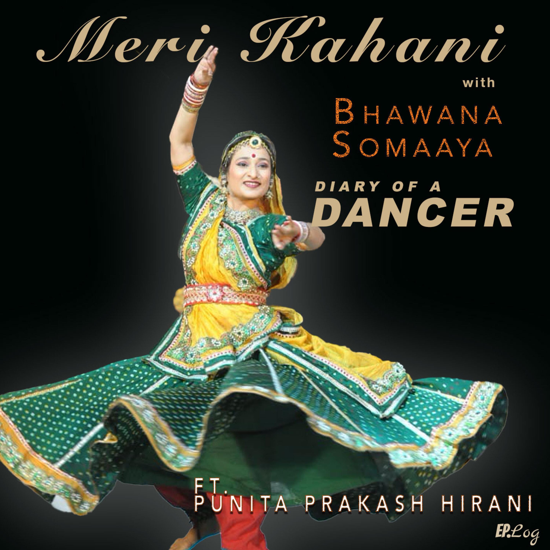 Diary of Dancer #9 ft. Punita Prakash Hirani