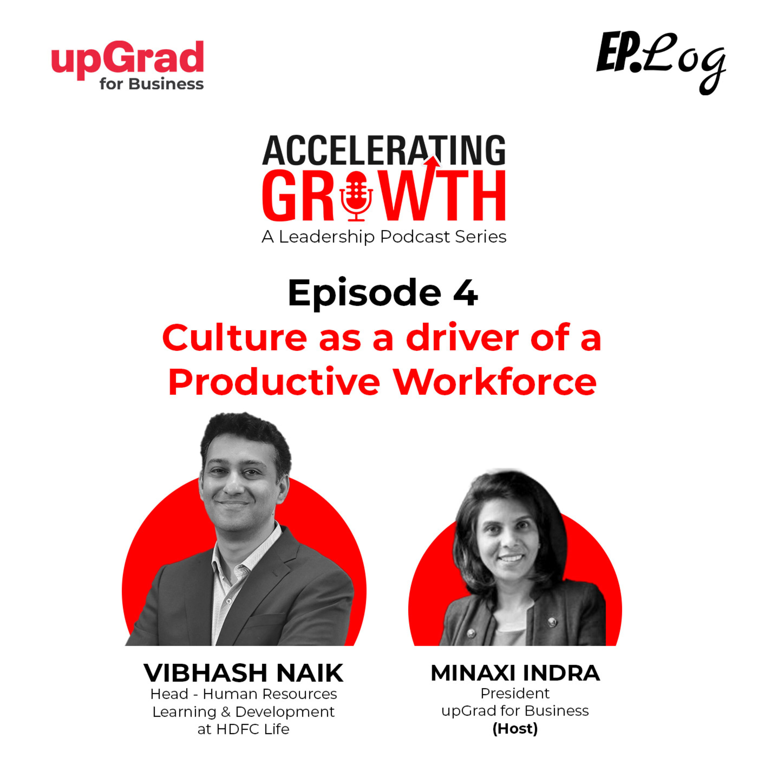 S1E4: Culture as a driver of a Productive Workforce