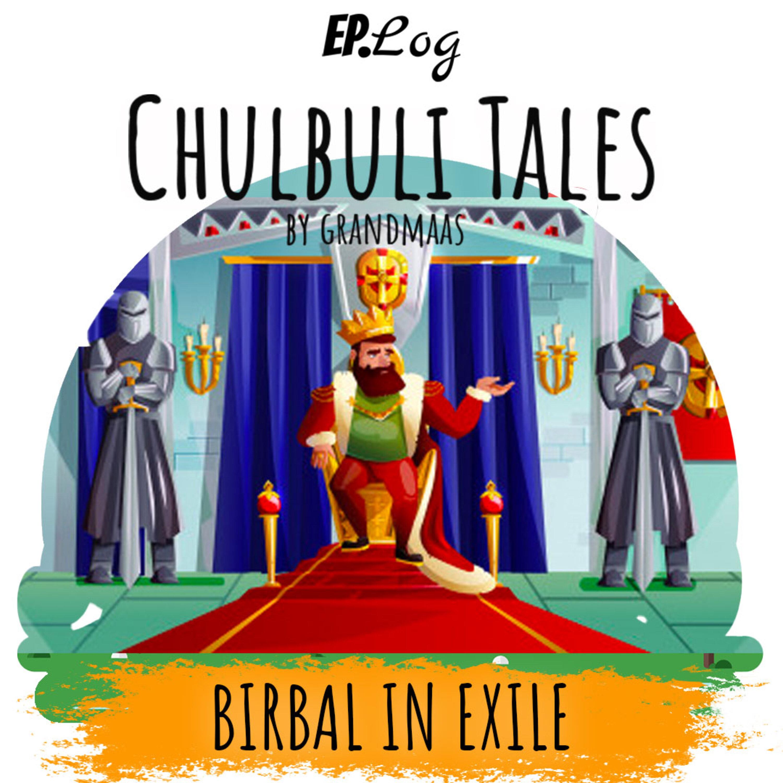Birbal In Exile | बीरबल का वनवास