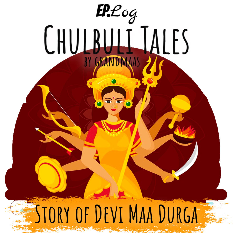 Story of Devi Maa Durga | देवी माँ दुर्गा की कहानी