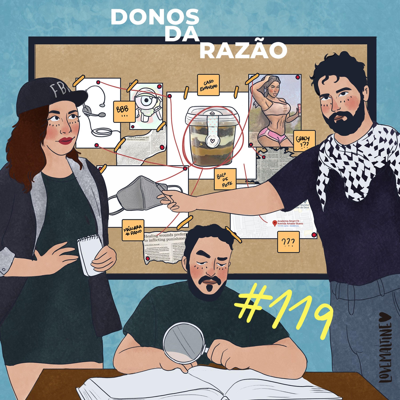 #119 - Quando true crime vira fofoca ft. Ivan Mizanzuk