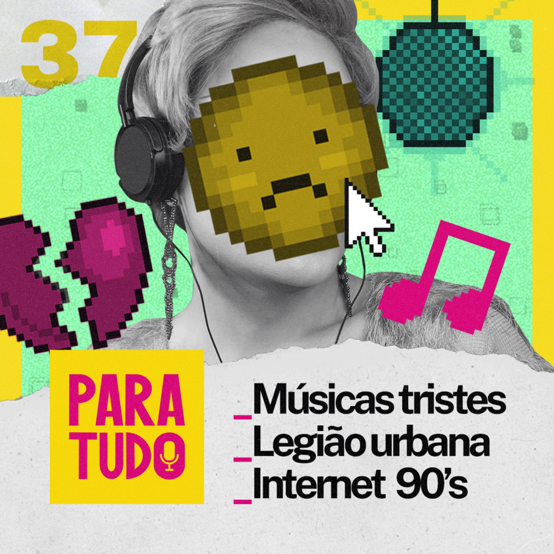 #37 Legião Urbana, Sites Antigos e Músicas