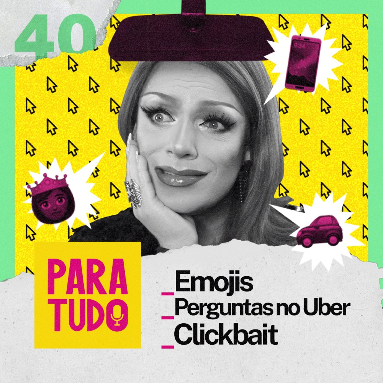 #40 Emoji, Conversas no Carro e Lava-Louças