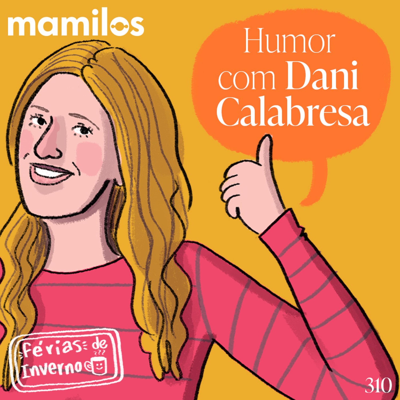 Humor com Dani Calabresa