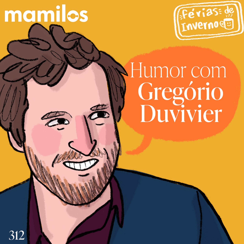 Humor com Gregório Duvivier