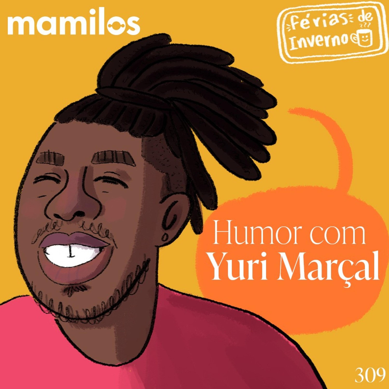 Humor com Yuri Marçal
