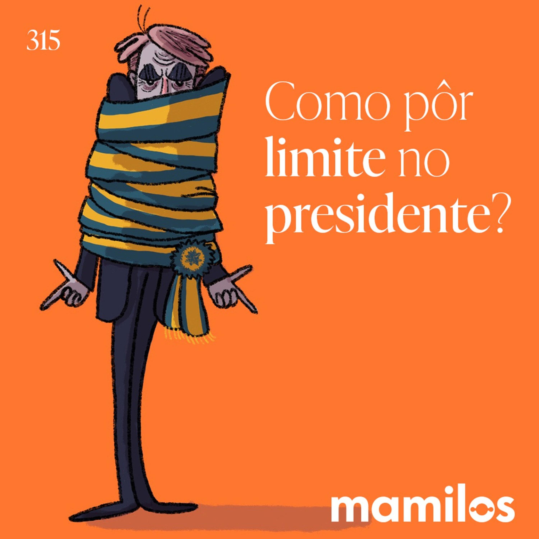 Como pôr limite no presidente?