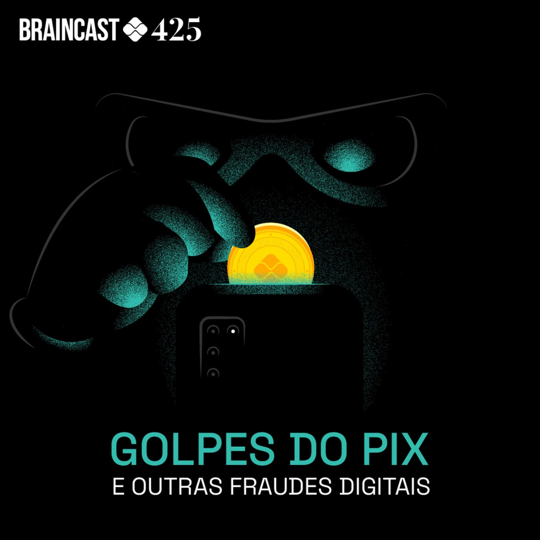 Golpe do PIX e outras fraudes digitais