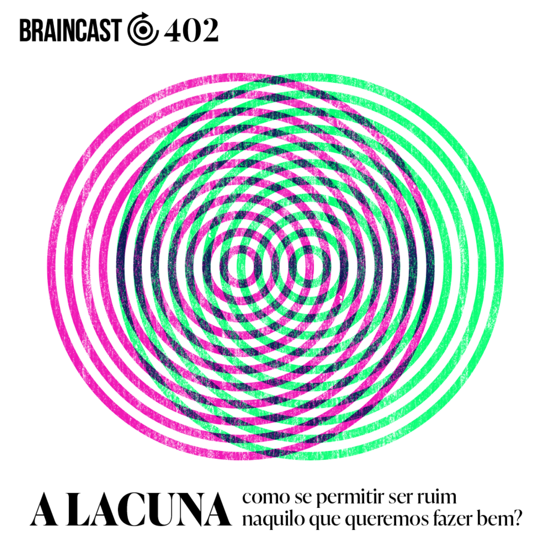 A Lacuna: como se permitir ser ruim naquilo que queremos fazer bem?